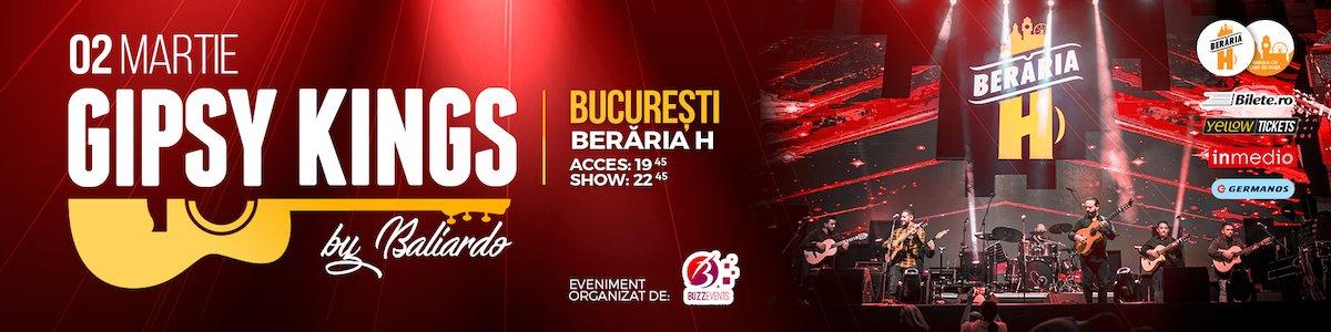 bilete Gipsy Kings la Beraria H