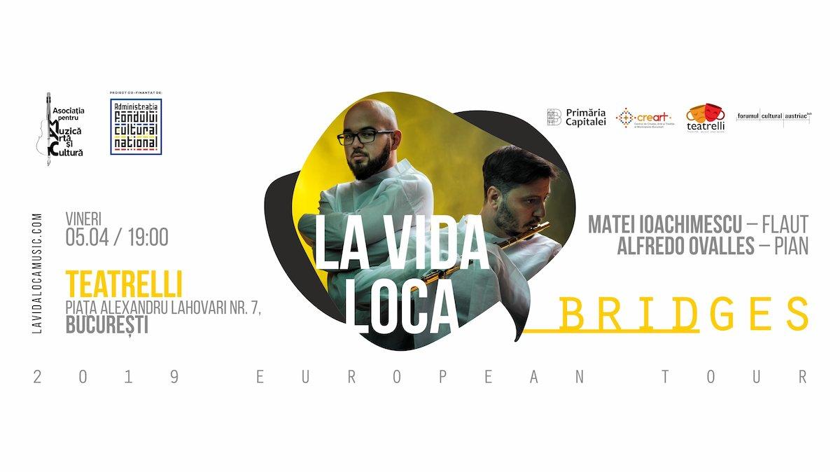 bilete Concert LA VIDA LOCA – Bridges