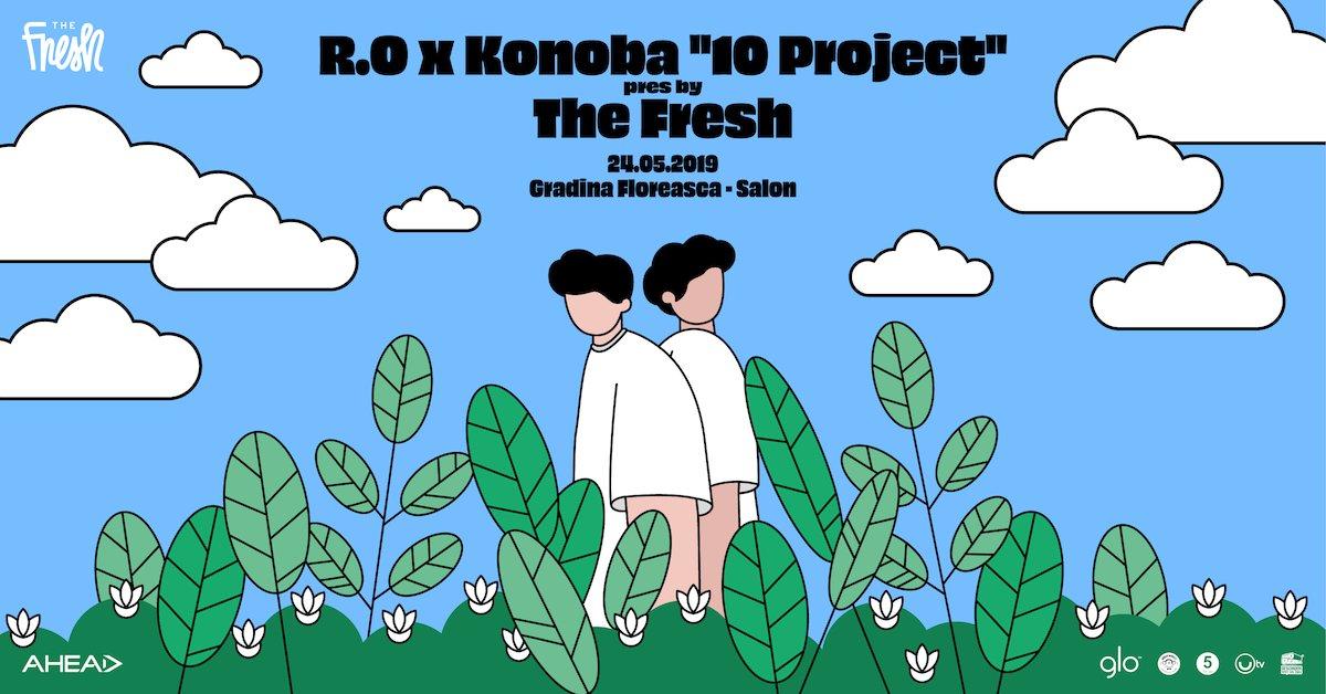 R.O x Konoba 10 Project pres. by The Fresh