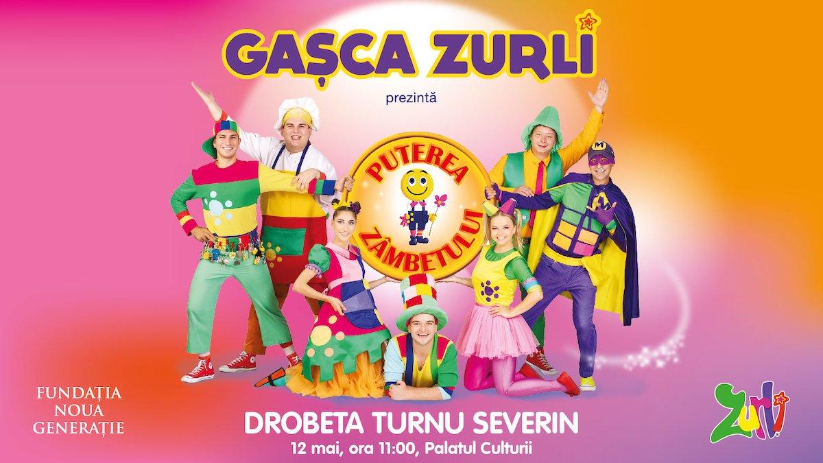 bilete Gasca Zurli - Puterea Zambetului