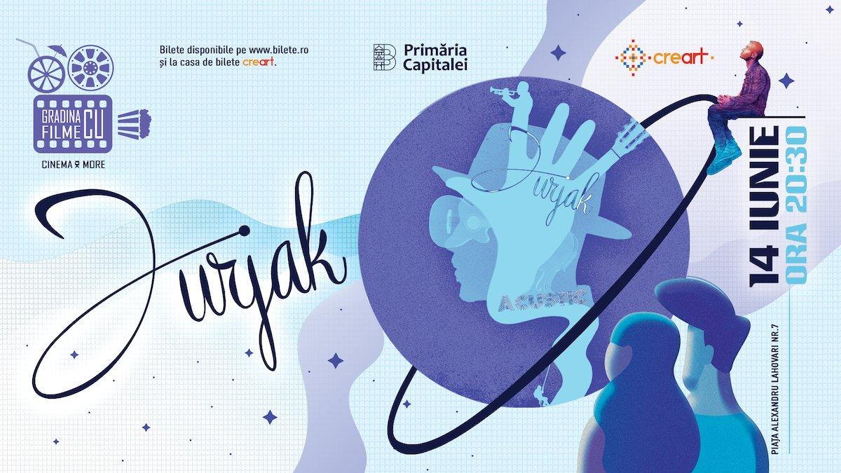 bilete Concert Jurjak Acustic la Gradina la Filme