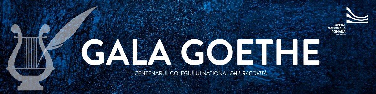 bilete Gala Goethe