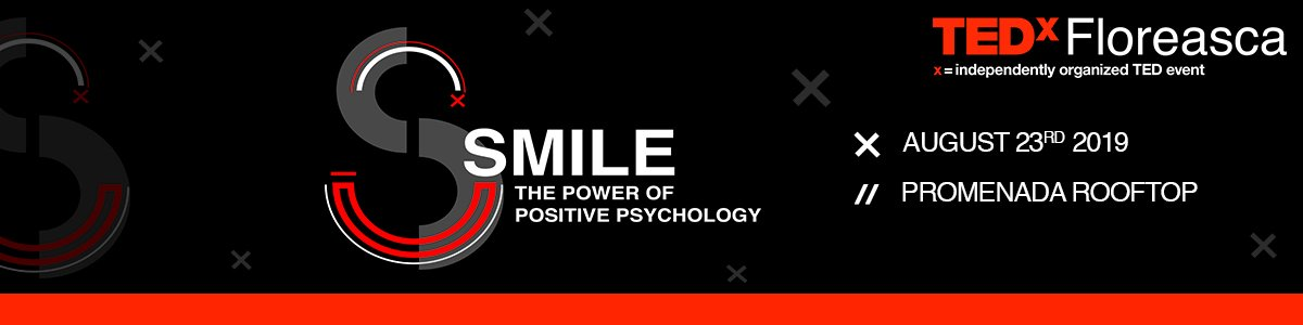 bilete TEDx Floreasca - SMILE - The power of positive psychology