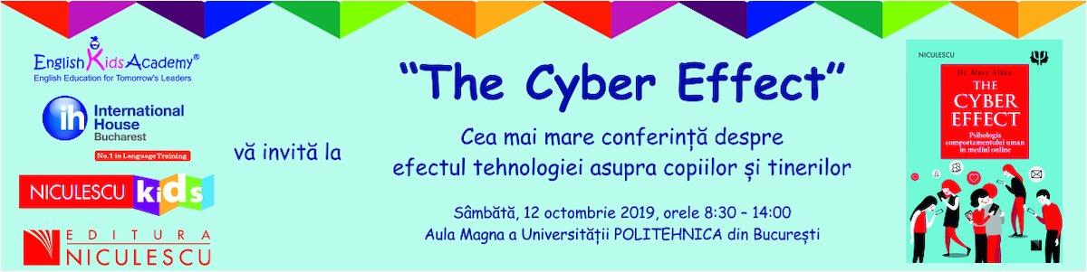bilete Cea mai mare conferinta despre efectul tehnologiei asupra copiilor si tinerilor - The Cyber Effect