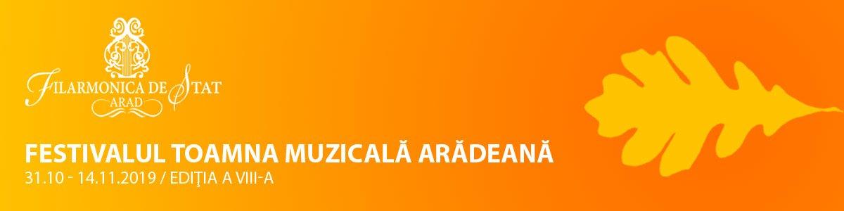 bilete Festivalul Toamna Muzicala Arădeană Ediția a VIII-a