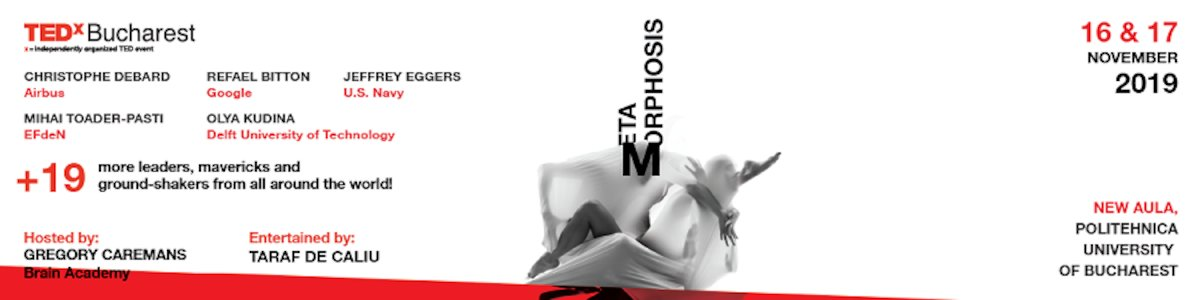 bilete TEDxBucharest | Metamorphosis
