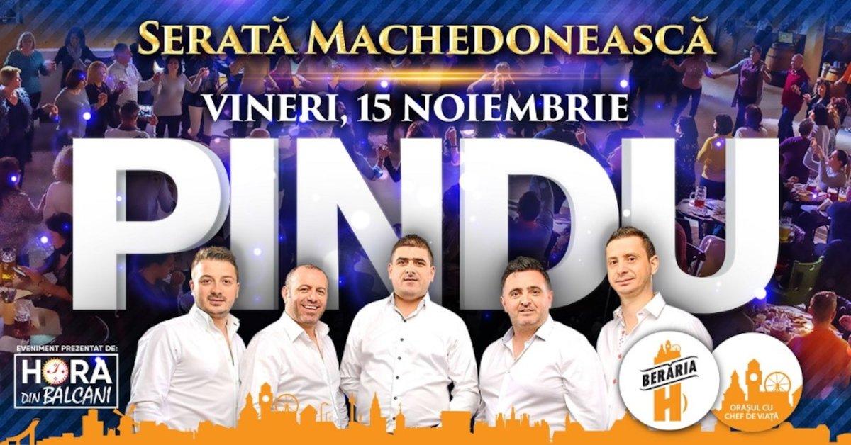 bilete Serata Machedoneasca: Pindu in concert la Beraria H