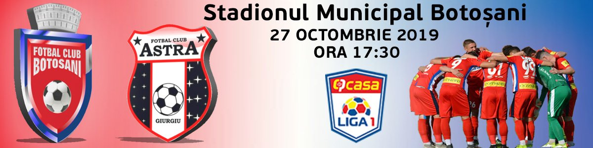 bilete FC Botosani - AFC Astra Giurgiu - CASA Liga 1