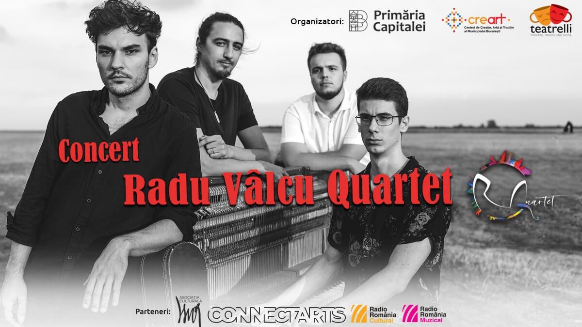 bilete Concert Radu VALCU Quartet