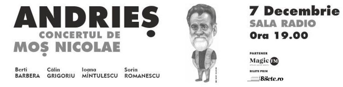 bilete Andries Concert de Mos Nicolae