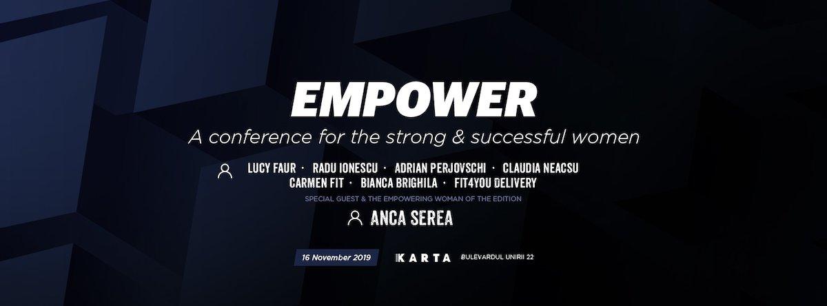 bilete Empower - O conferinta pentru femei puternice si de succes