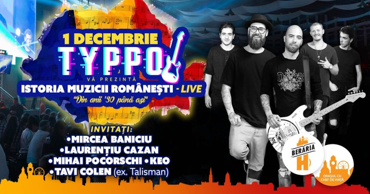 bilete TYPPO Istoria Muzicii Romanesti