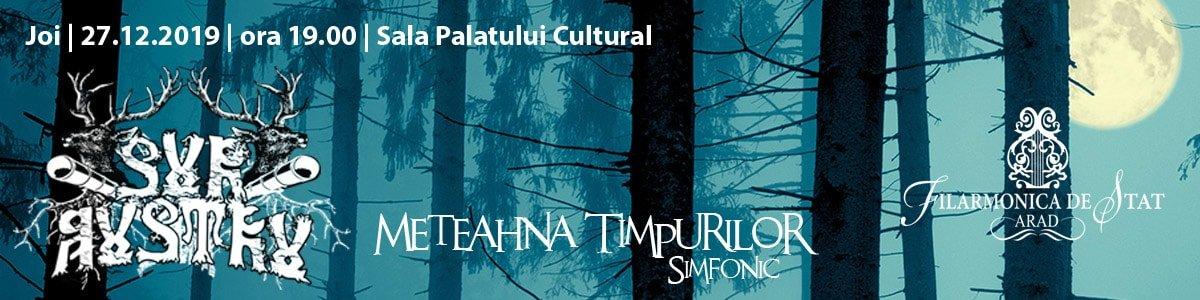bilete Meteahna timpurilor simfonic