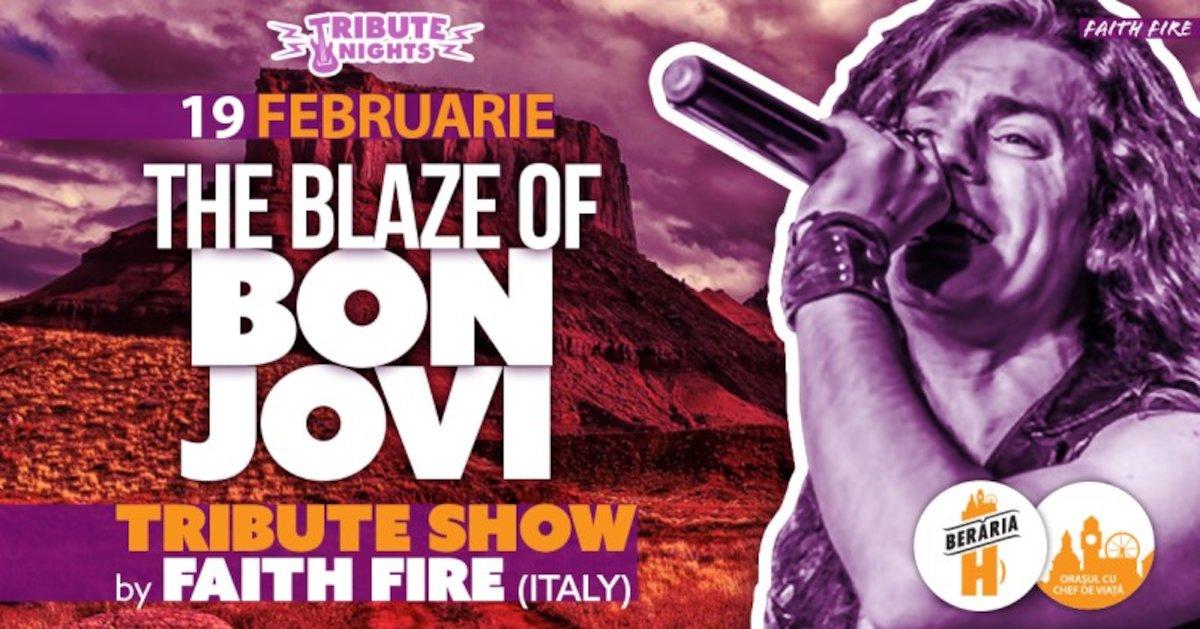 bilete The Blaze of BON JOVI - Tribute Show by Faith Free [Italy]