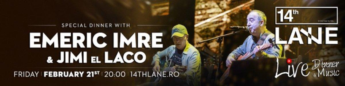 bilete Emeric Imre & Jimi El Loco la 14th Lane