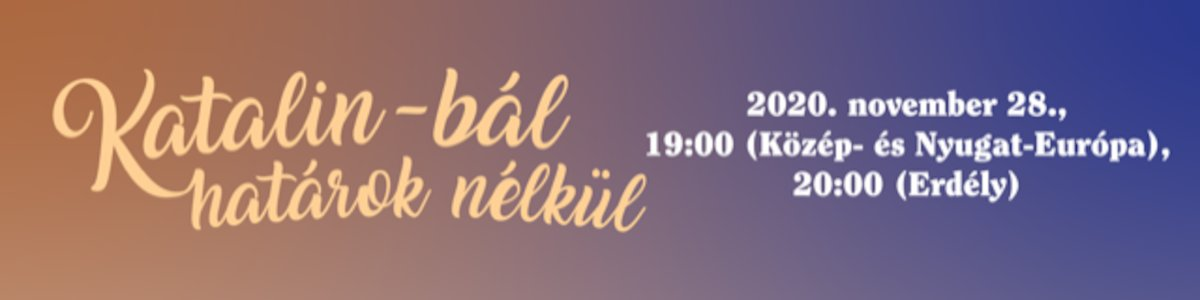 bilete Katalin-bál határok nélkül - ONLINE