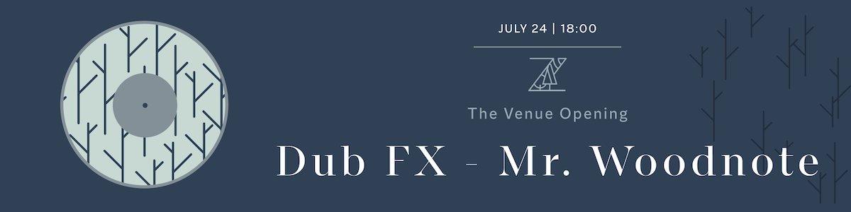 bilete DUB FX & MR WOODNOTE LIVE
