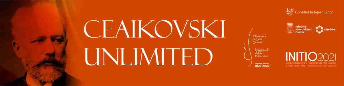 bilete Ceaikovski Unlimited