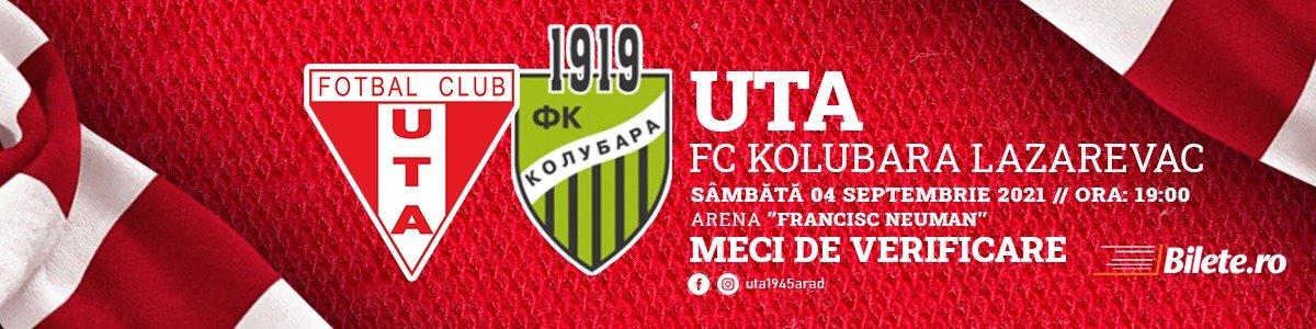 bilete UTA Arad - FC Kolubara Lazarevac