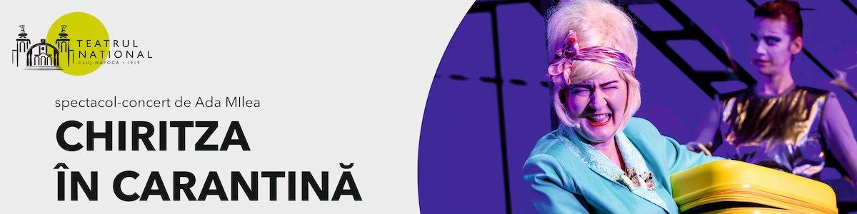 bilete CHIRITZA ÎN CARANTINĂ