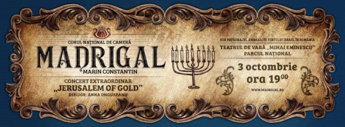 bilete Concert Jerusalem of Gold - Corul National de Camera Madrigal - Marin Constantin