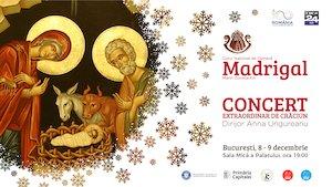 Concert extraordinar de Crăciun Corul Național de Cameră Madrigal - Marin Constantin
