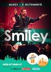 Concert Smiley in Orasul Cu Chef De Viata