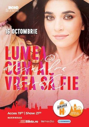 """Concert Alexandra Usurelu - """"Lumea, cum ai vrea sa fie"""" la Beraria H"""