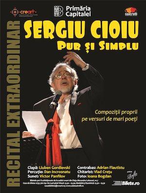 Recital Sergiu Cioiu – PUR si SIMPLU
