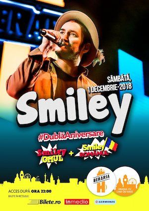 Concert Smiley la Beraria H - #DublaAniversare