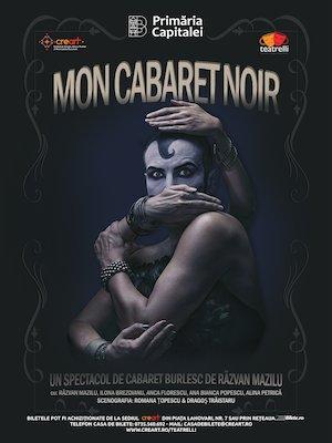 Bilete la  Mon Cabaret Noir