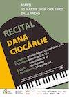 Recital De Pian - Dana Ciocârlie