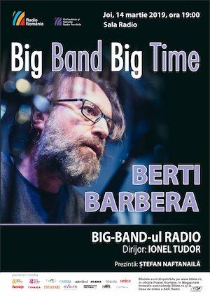 bilete Berti Barbera - Big Band Radio