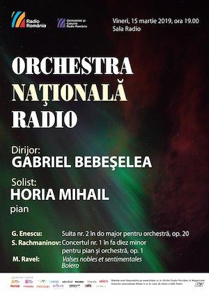bilete Horia Mihail- Gabriel Bebeşelea- Orchestra Naţională Radio