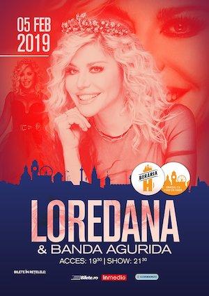 bilete Loredana & Banda Agurida