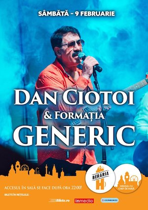 bilete Dan Ciotoi & Generic