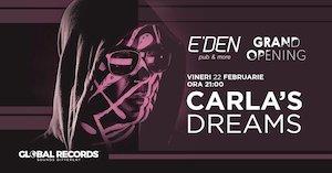 Deschiderea E'den Pub Vetis: Concert Carla's Dreams