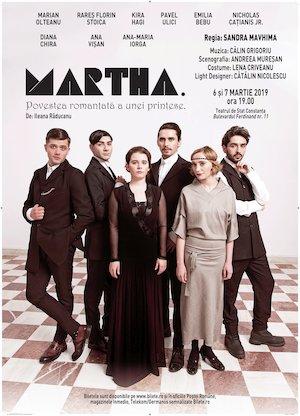 """Spectacol de teatru """"Martha"""" – Povestea romantata a unei printese"""