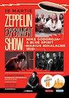 Mike Godoroja, Marius Mihalache, IRIS - Zeppelin Experiment Show