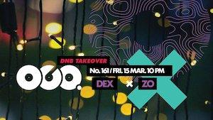 DNB Takeover w ZO & Dex