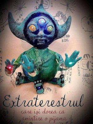 Bilete la  Extraterestrul care isi dorea ca amintire o pijama