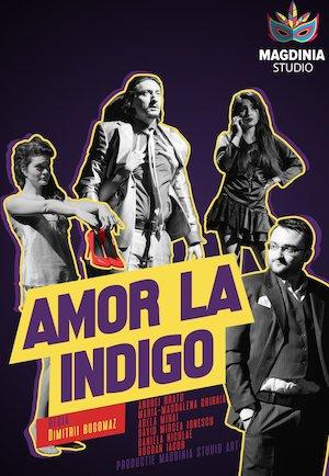 Amor la indigo - Teatru Rosu