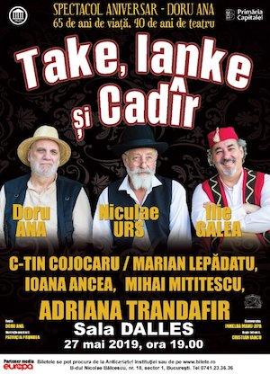 Take, Ianke si Cadir