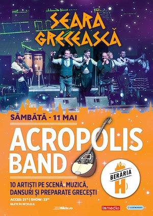 bilete Seara Greceasca: Acropolis Band la Beraria H