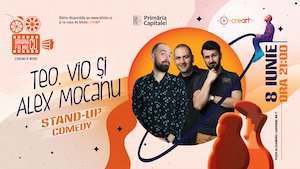 Bilete la  Stand Up Comedy cu Teo, Vio și Alex Mocanu la Gradina cu Filme