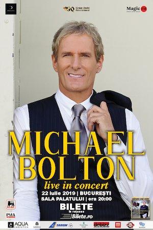 Bilete la  Michael Bolton LIVE in Concert