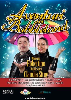 bilete Aventuri in Bubbleland