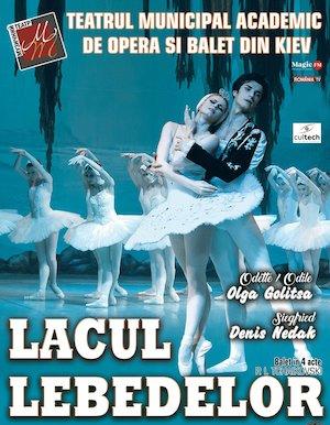Bilete la  Lacul Lebedelor - Teatrul Academic de Opera si Balet Kiev