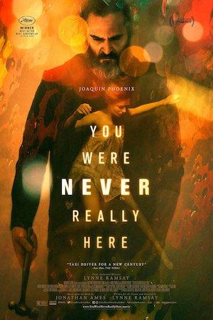 Seara filmului European: You Were Never Really Here la Gradina cu Filme