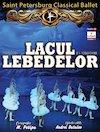 bilete Ballet Classique de Saint Petersbourg - Lacul Lebedelor
